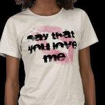love_me_shirt-p235705750438994491qnk2_525.jpg