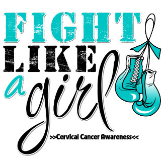 Cervical Cancer Awareness Fight Like a Girl