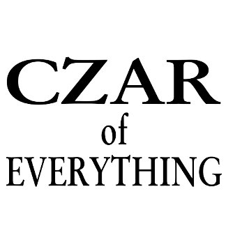 Czar of Everything