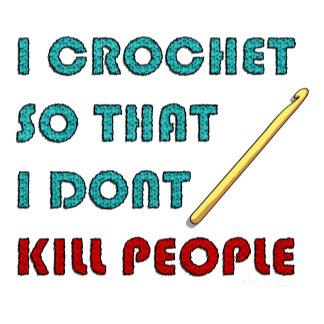 I crochet