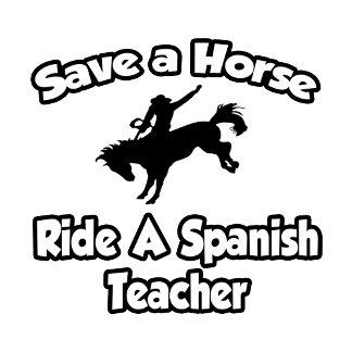 Save a Horse, Ride a Spanish Teacher