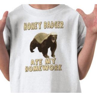 Honey Badger Homework