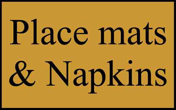 Place Mats & Napkins