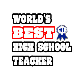 World's Best High School Teacher