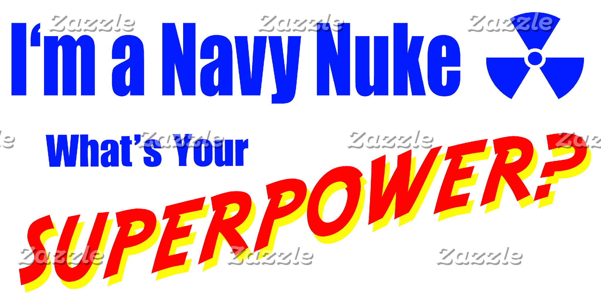 I'm a Navy Nuke What's Your Superpower?