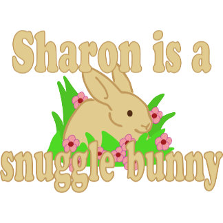Sharon is a Snuggle Bunny