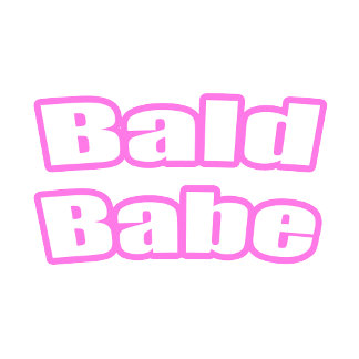 Bald Babe (sevarl color options available)
