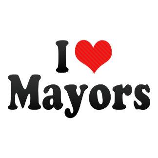 I Love Mayors