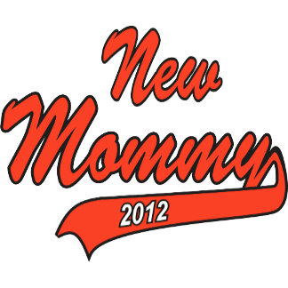 New Mommy 2012 T Shirts Gifts