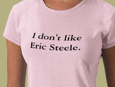 I don't like Eric Steele shirts