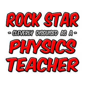Rock Star...Physics Teacher
