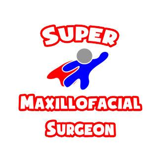 Super Maxillofacial Surgeon