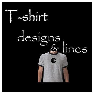 T-shirt Designs & Lines