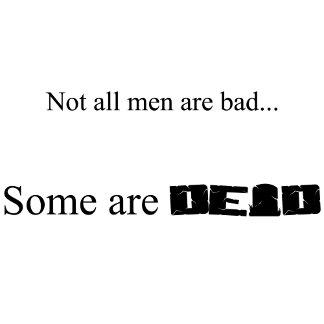Some Men are Dead