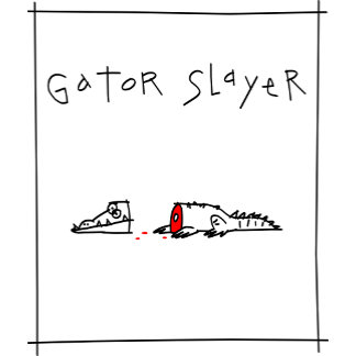 Gator Slayer