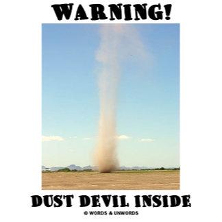 Warning! Dust Devil Inside (Meteorology)