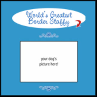 Personalized World's Greatest Border Staffy