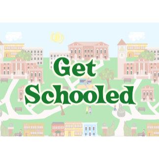 Get Schooled!