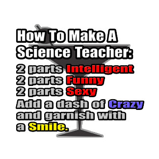 How To Make a Science Teacher