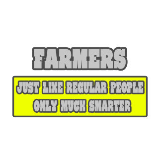 Farmers...Much Smarter