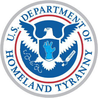 Department of Homeland Tyranny