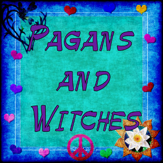 PAGANS AND WITCHES