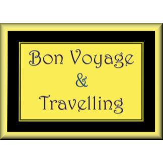 BON VOYAGE/TRAVELLING