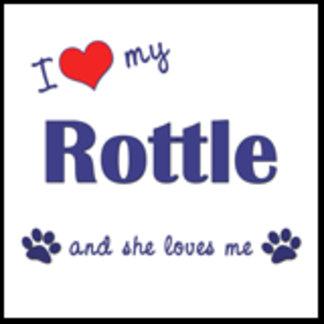 I Love My Rottle (Female Dog)