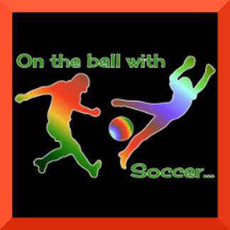 On the Ball With Soccer