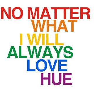 I WILL ALWAYS LOVE HUE
