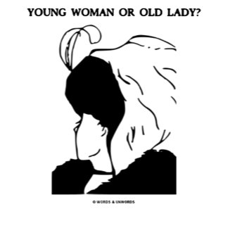 Young Woman Or Old Lady? (Optical Illusion)
