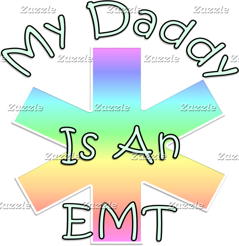 My Daddy Is An EMT