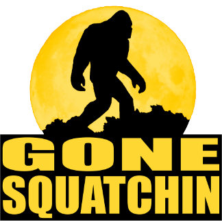 GONE SQUATCHIN BARK AT THE MOON