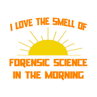 Smell of Forensic Science in the Morning
