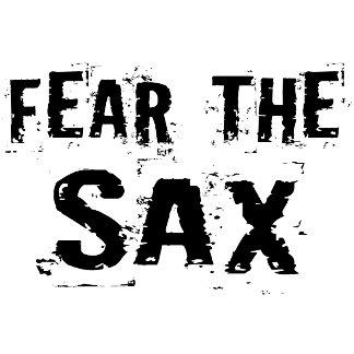 Fear The Sax
