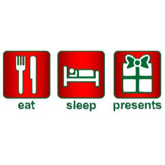 Eat Sleep Presents