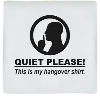 Quiet Please Hangover Shirt