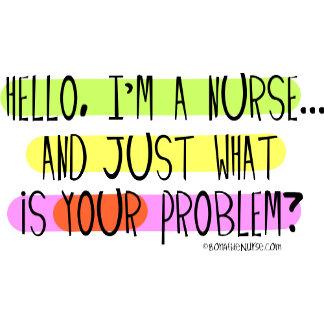 Hello I am a Nurse