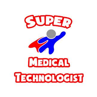 Super Medical Technologist