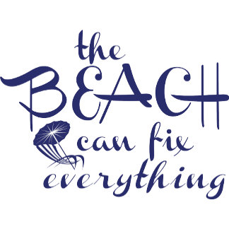 The Beach Can Fix Everything