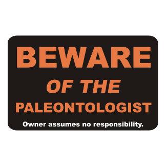 Beware / Paleontologist