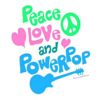 Peace Love and Power Pop