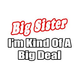 Big Sister...Big Deal