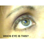 who's eye is this.JPG