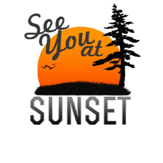 See You at Sunset