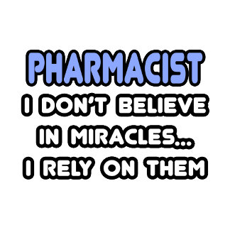 Miracles and Pharmacists