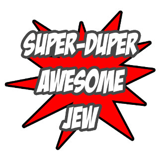 Super Duper Awesome Jew
