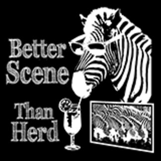 Better Scene Than Herd
