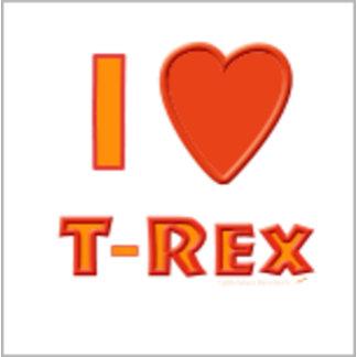 I Love T-Rex