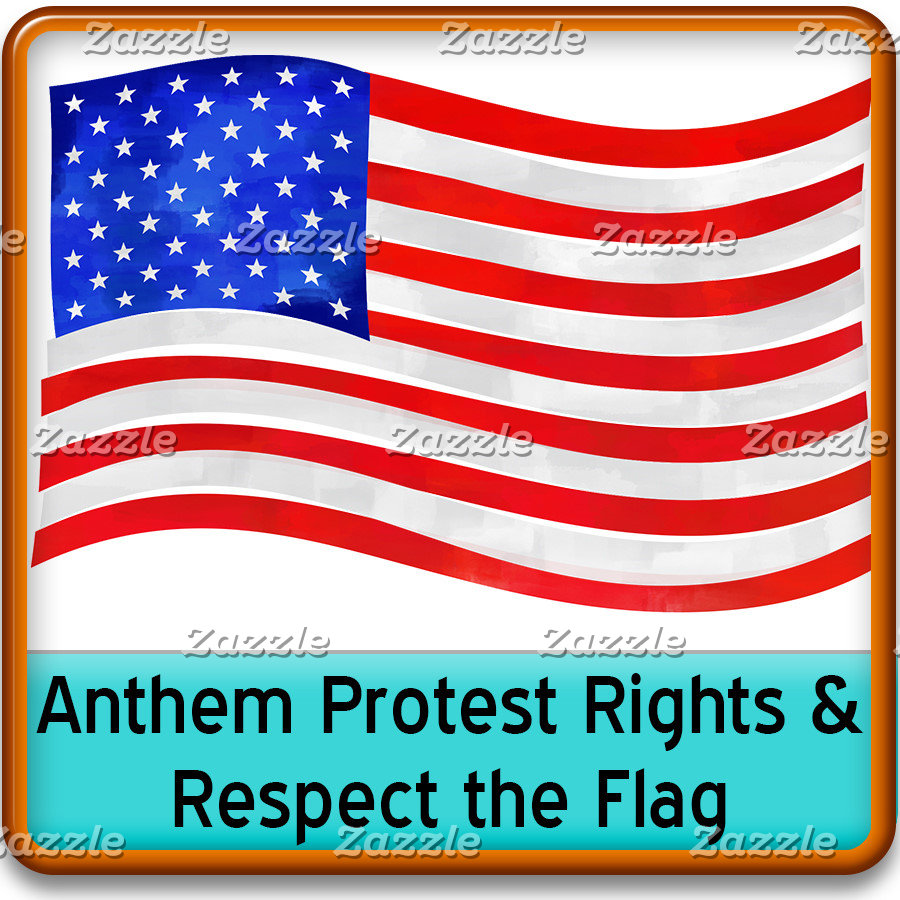Anthem Protest Rights & Respect the Flag